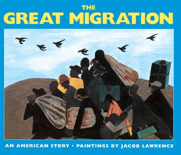 The Great Migration; An American Story