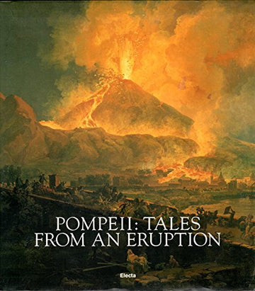 Pompeii: Tales From An Eruption