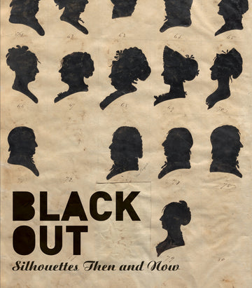 Blackout Silhouettes Then and Now