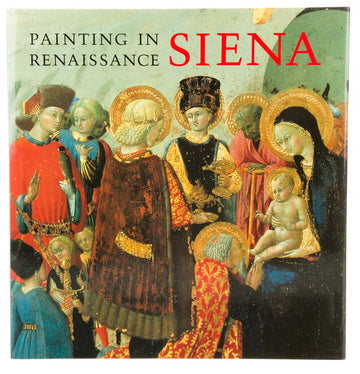 Siena Painting in Renaissance