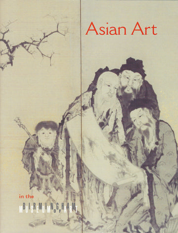Asian Art in the Birmingham Museum of Art