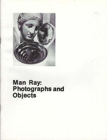 Man Ray: Photographs and Objects