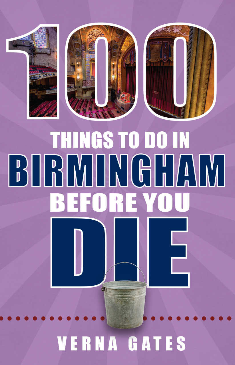 100 Things to do in Birmingham Before You Die