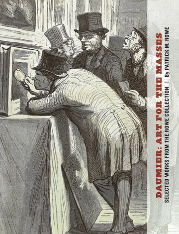 Daumier: Art for the Masses