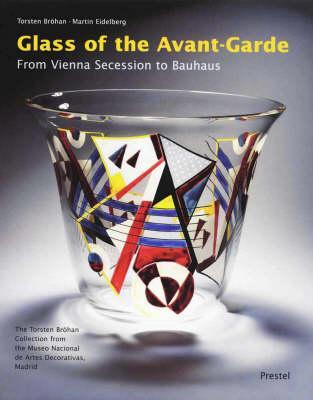 Glass of the Avant-Garde