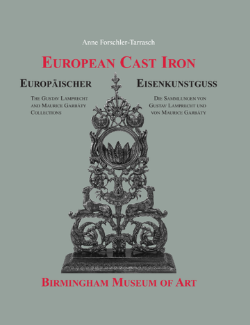 European Cast Iron at the Birmingham Museum of Art