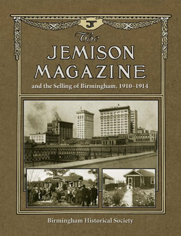The Jemison Magazine and the Selling of Birmingham 1910-1914