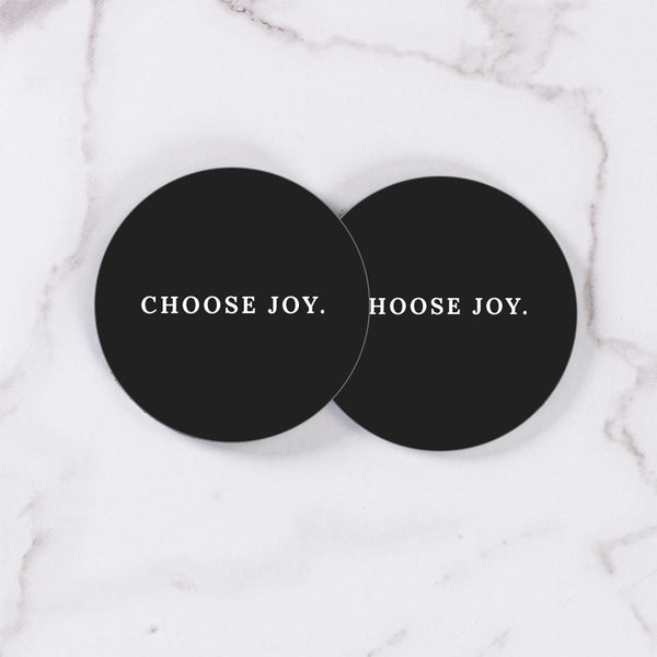 Choose Joy Black - Table Coasters