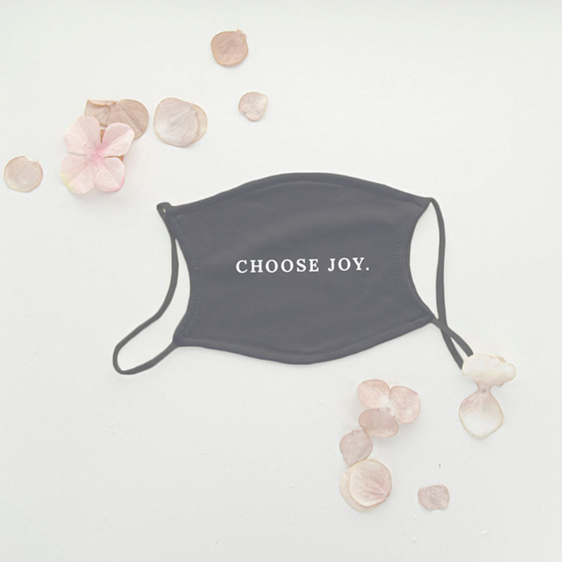 Choose Joy Face Mask