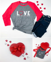 Load image into Gallery viewer, Love Changes Everything {3/4 Inch Sleeve Raglan Tshirt}