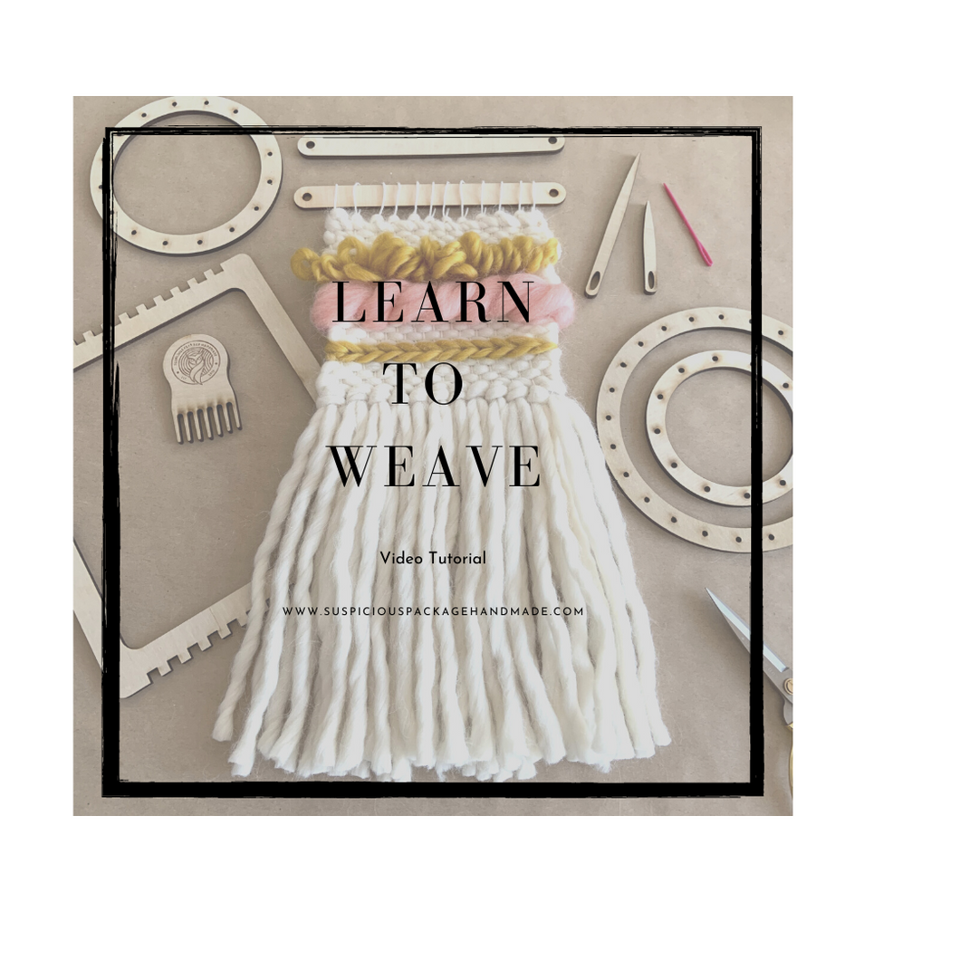 Learn to Weave Video Tutorial