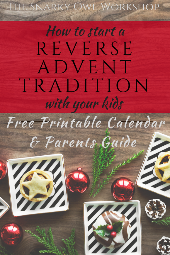 How to Start a Reverse Advent Calendar Tradition