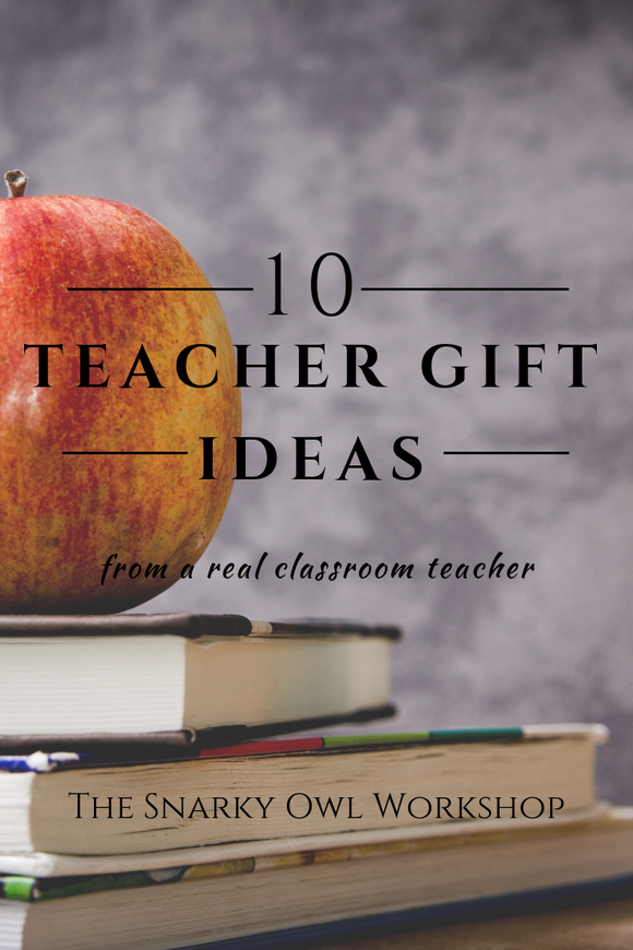 Teacher Gifts from the Heart