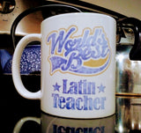 World's Best Latin Teacher mug