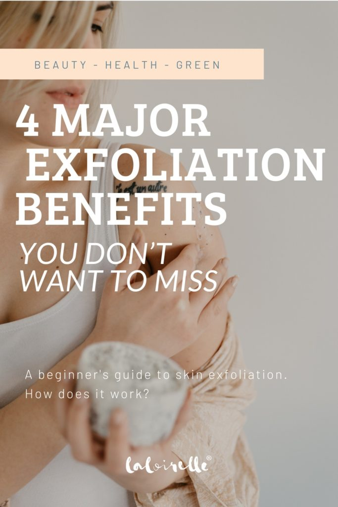 4 Major Skin Exfoliation Benefits You Don't Want To Miss