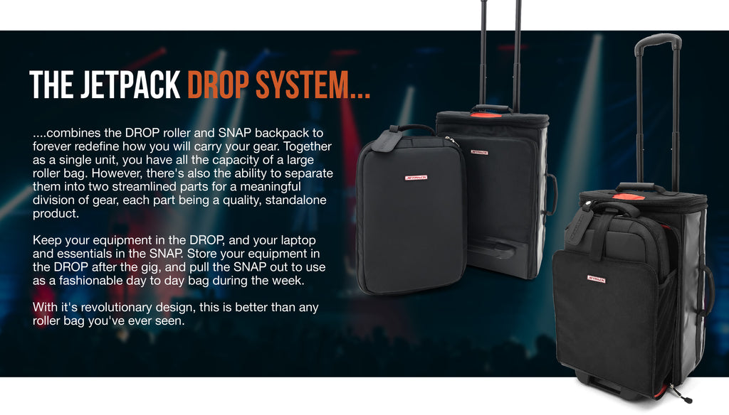 The JetPack Drop System combines the DROP roller and SNAP backpack to forever redefine how you will carry your gear. Together as a single unit, you have the capacity of a large roller bag. However there's also the ability to separate them into two streamlined parts for a meaningful division of gear, each part being a quality, standalone product. Keep your equipment in the DROP, and your laptop and essentials in the SNAP. Store your equipment in the DROP after the gig, and pull the SNAP out to use as a fashionable day to day bag during the week. With it's revolutionary design, this is better than y any roller bag you've ever seen.