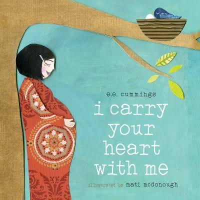 I carry your heart with me board book