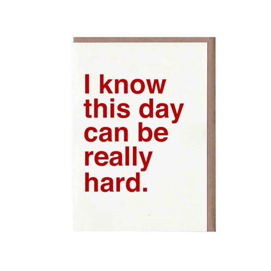 I know this day card