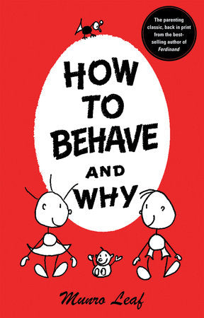 How To Behave & Why Book