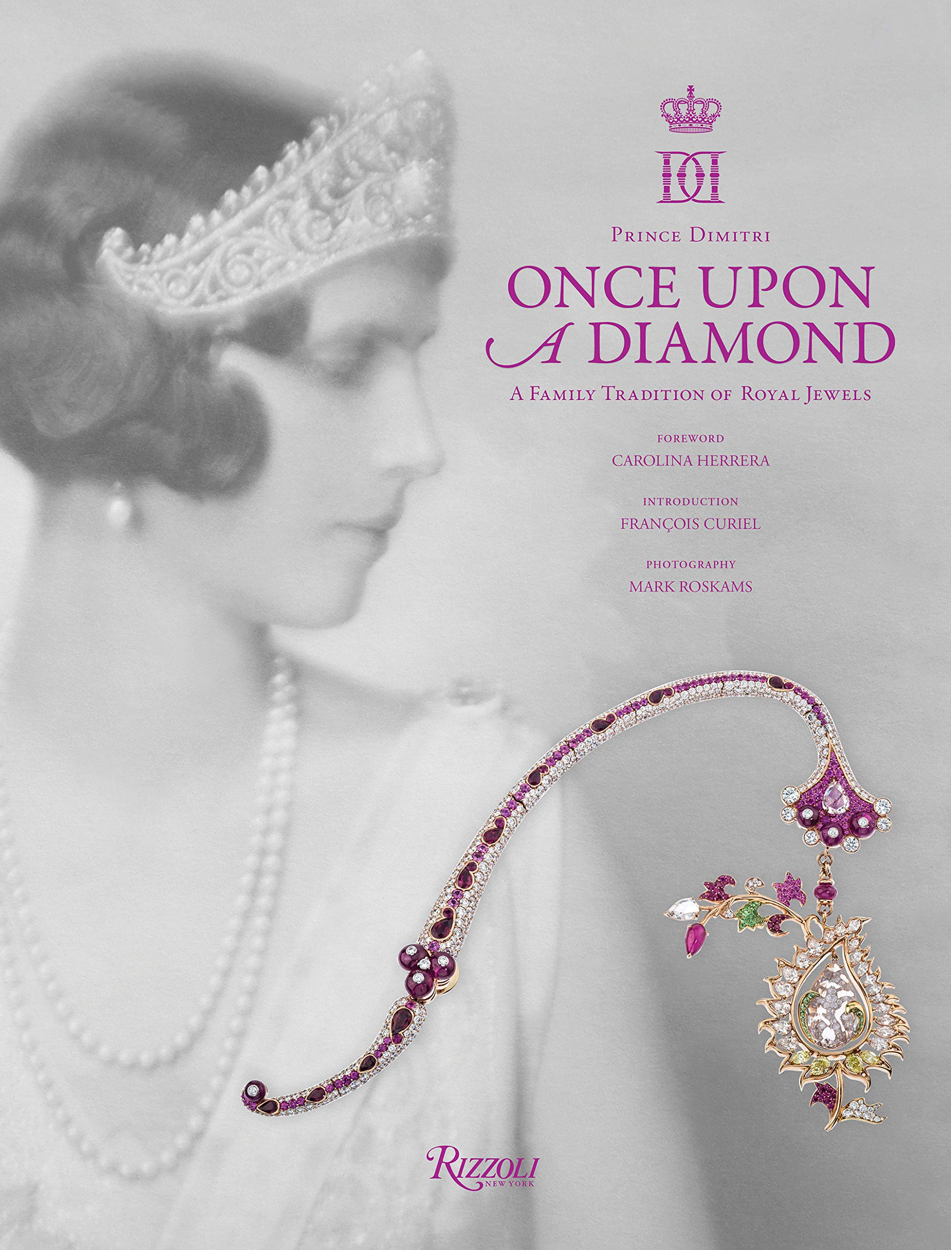 RH1 Once Upon a Diamond: A Family Tradition of Royal Jewels Book book
