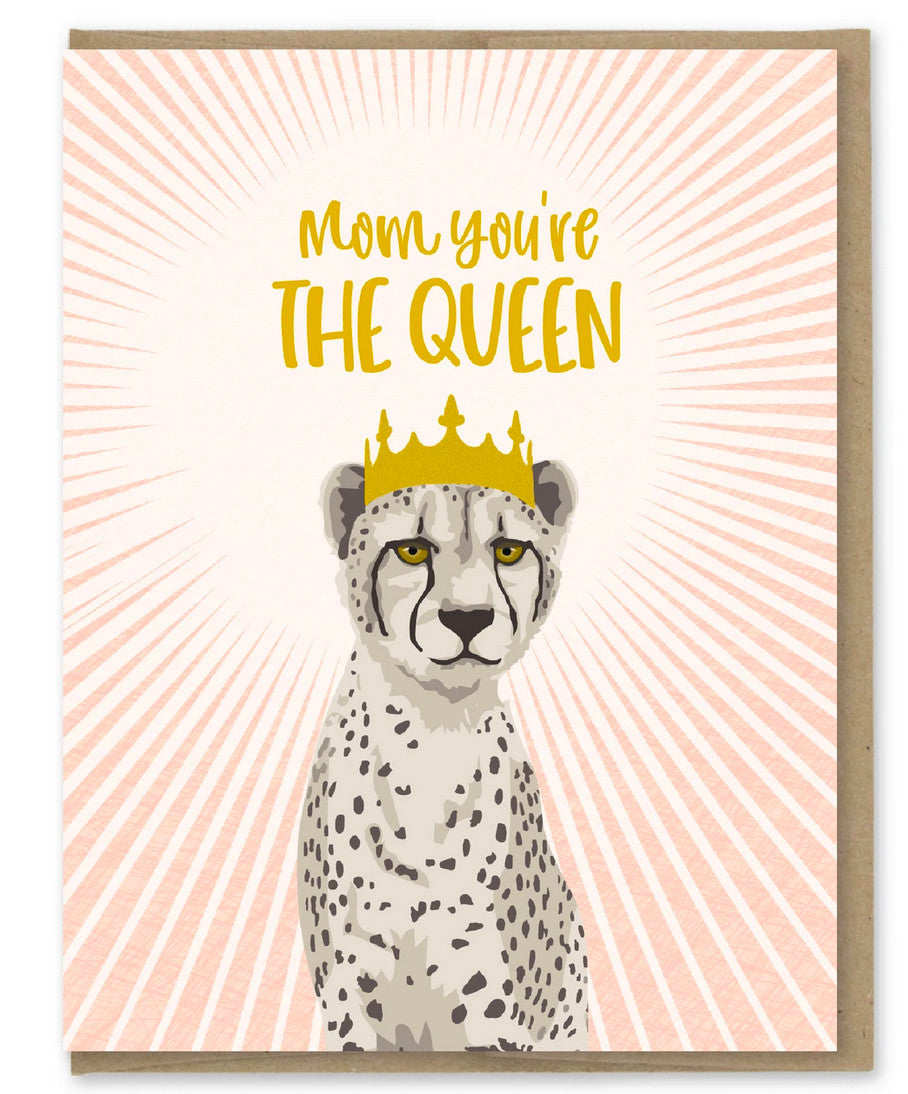 mom you're the queen card