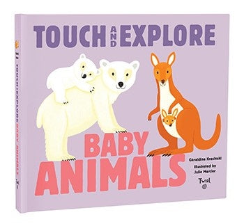 touch and explore baby animals book