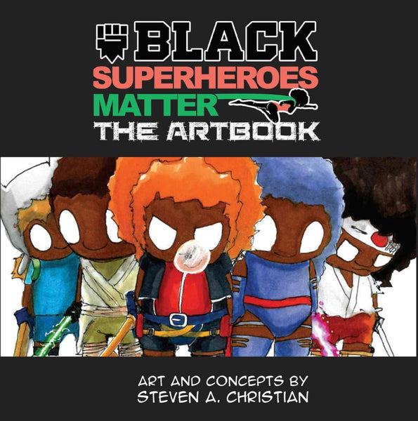 Black Superheroes Matter Artbook