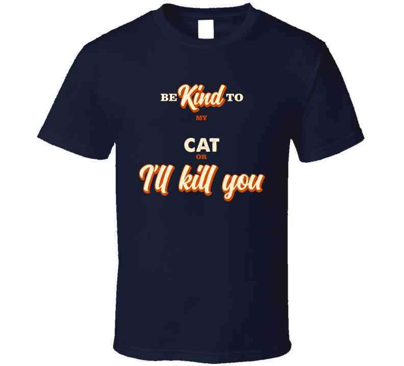 Be Kind To My Cat Or I Will Kill You Ladies T Shirt, Tshirtgang, T-Shirt, be-kind-to-my-cat-or-i-will-kill-you-ladies-t-shirt, be, cat, kill, kind, ladies, my, or, spo-default, spo-disabled,