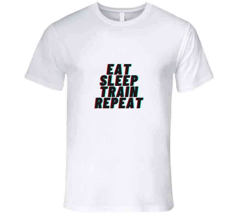 Eat Sleep Train Repeat-fitness T Shirt, Tshirtgang, T-Shirt, eat-sleep-train-repeat-fitness-t-shirt, eat, fitness, repeat, sleep, spo-default, spo-disabled, train
