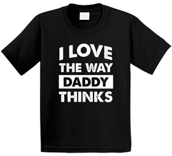 I Love The Way Daddy Thinks T Shirt, Tshirtgang, T-Shirt, i-love-the-way-daddy-thinks-t-shirt-1, daddy, love, spo-default, spo-disabled, thinks, various, way