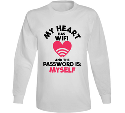 My Hart Has Wifi And The Password Is... Long Sleeve T Shirt, Tshirtgang, T-Shirt, my-hart-has-wifi-and-the-password-is-long-sleeve-t-shirt, hart, has, long, my, password, sleeve, spo-default,