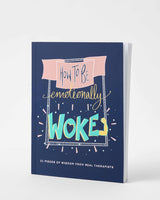 'How to be emotionally woke' book