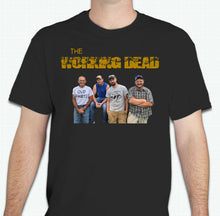 Load image into Gallery viewer, The Working Dead - SWHC - Shirts