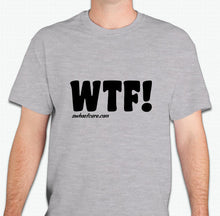 "Load image into Gallery viewer, WTF! ""WE TRIM FEET"" - T-Shirt"