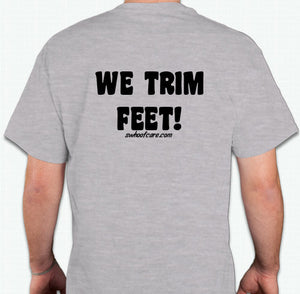 "WTF! ""WE TRIM FEET"" - T-Shirt"
