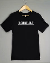 Load image into Gallery viewer, T-Shirt - RELENTLESS