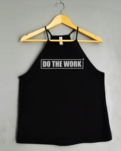 Load image into Gallery viewer, Flowy Tank Top - DO THE WORK