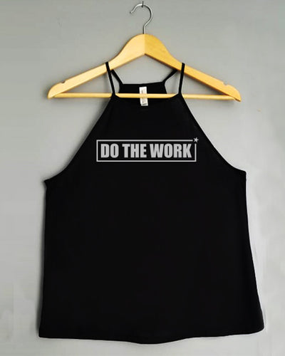 Flowy Tank Top - DO THE WORK