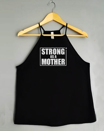 Flowy Tank Top - STRONG AS A MOTHER