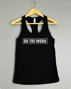 Racerback Tank Top - DO THE WORK