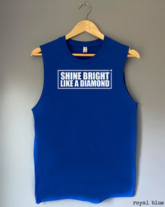 Tank Top - SHINE BRIGHT LIKE A DIAMOND