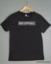 Load image into Gallery viewer, T-Shirt - UNSTOPPABLE