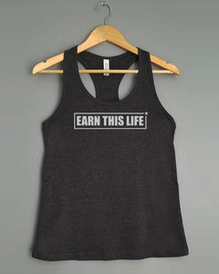 Racerback Tank Top - EARN THIS LIFE