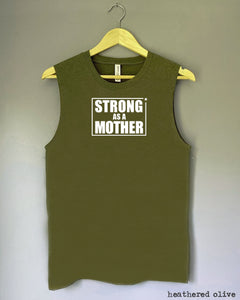 Tank Top - STRONG AS A MOTHER