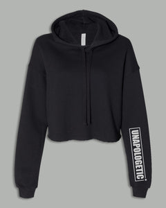 Cropped Top Hoodie - UNAPOLOGETIC