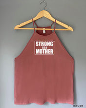 Load image into Gallery viewer, Flowy Tank Top - STRONG AS A MOTHER