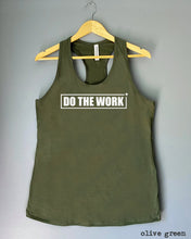 Load image into Gallery viewer, Racerback Tank Top - DO THE WORK