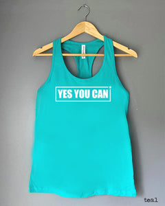Racerback Tank Top - YES YOU CAN