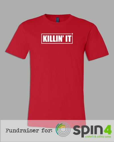 T-Shirt - KILLIN' IT - Fundraiser for The Crohn's Colitis Foundation