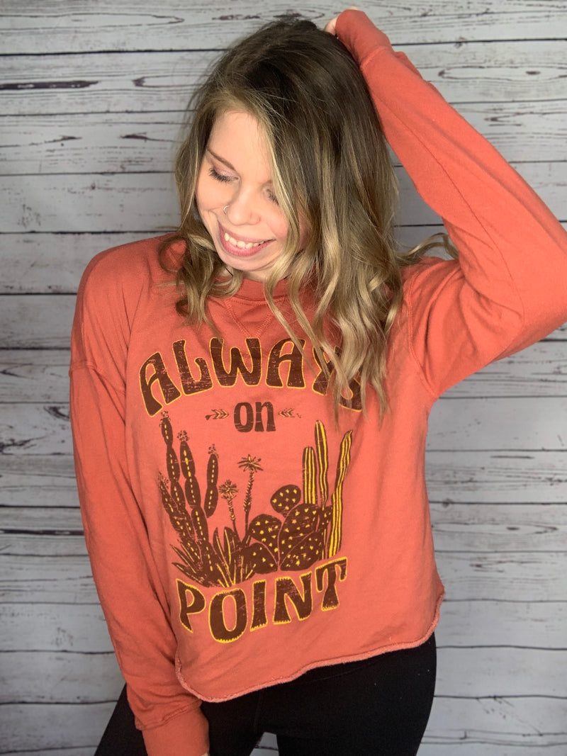 Always On Point Sweatshirt